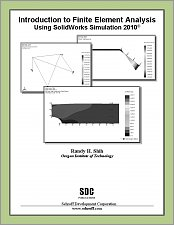 Introduction to Finite Element Analysis Using SolidWorks