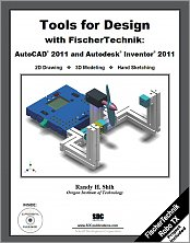 Tools for Design with FischerTechnik: AutoCAD 2011 and Autodesk Inventor 2011 small book cover