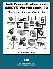 Finite Element Simulations with ANSYS Workbench 13 small book cover