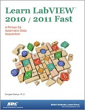 Learn LabVIEW 2010 / 2011 Fast small book cover