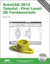AutoCAD 2013 Tutorial - First Level: 2D Fundamentals small book cover