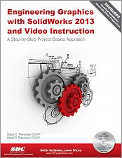 Engineering Graphics with SolidWorks 2013 and Video