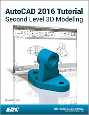 AutoCAD 2016 Tutorial Second Level 3D Modeling, Book, ISBN ...