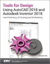 Autodesk Inventor 2018 Books & Textbooks - SDC Publications