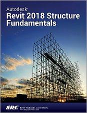 Autodesk Revit 2018 Books & Textbooks - SDC Publications