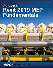 Autodesk Revit 2019 MEP Fundamentals, Book, ISBN: 978-1