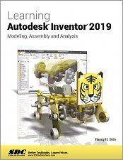Autodesk Inventor 2019 Books & Textbooks - SDC Publications