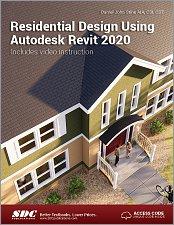 Residential Design Using Autodesk Revit 2020, Book, ISBN