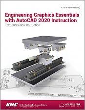 Engineering Graphics Essentials with AutoCAD 2020