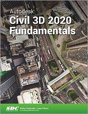 Autodesk Civil 3D 2020 Fundamentals, Book, ISBN: 978-1-63057