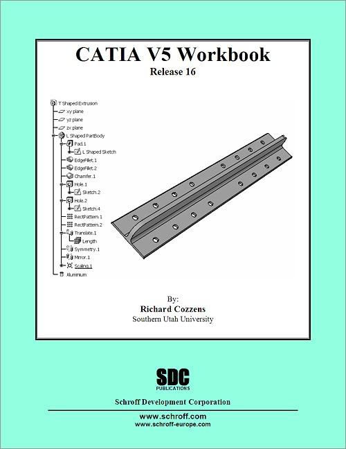 CATIA V5 Workbook Release 16, Book, ISBN: 978-1-58503-314-0