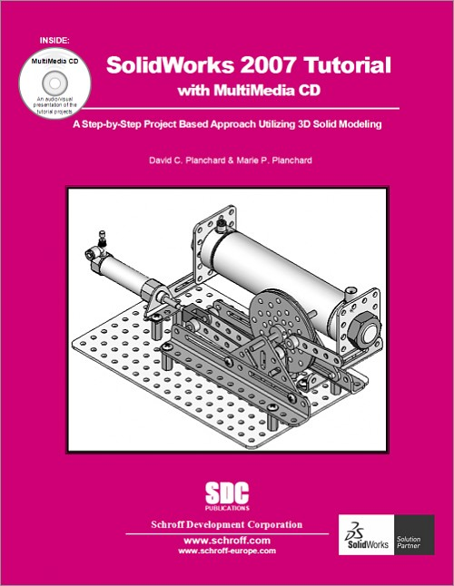 Solidworks 2007 Tutorial And Multimedia Cd Book Isbn 978 1 58503