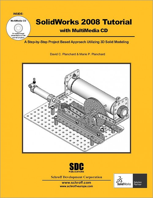 Solidworks 2008 Tutorial And Multimedia Cd Book Isbn 978 1 58503
