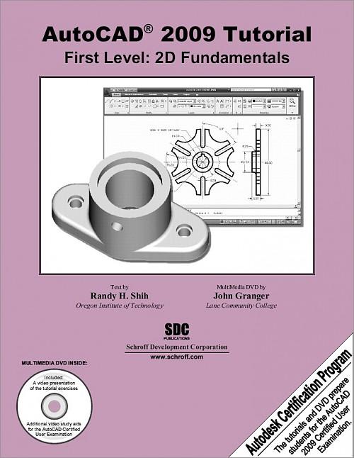 AutoCAD 2009 Tutorial - First Level: 2D Fundamentals, Book ...