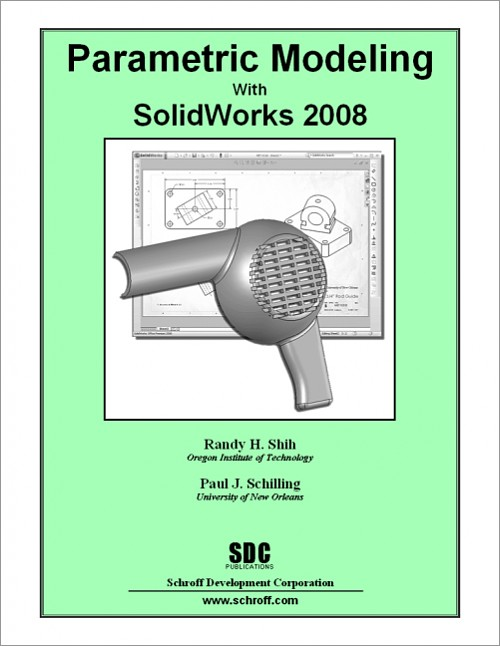 Parametric Modeling with SolidWorks 2008, Book, ISBN: 978-1-58503-479 ...