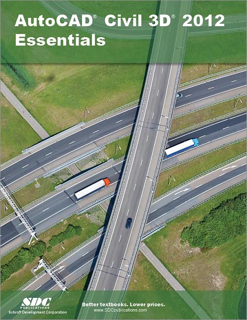 AutoCAD Civil 3D 2012 Essentials, Book, ISBN: 978-1-58503