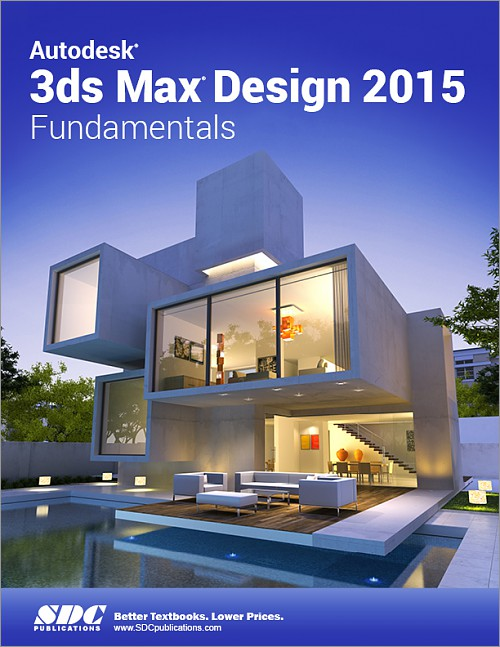 autodesk 3ds max design 2015 fundamentals  book  isbn  978