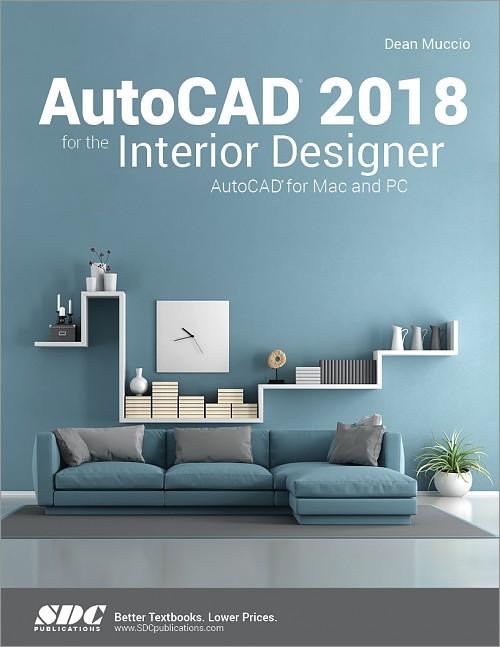 Autocad 2018 for the interior designer autocad for mac for Interior design and decoration textbook
