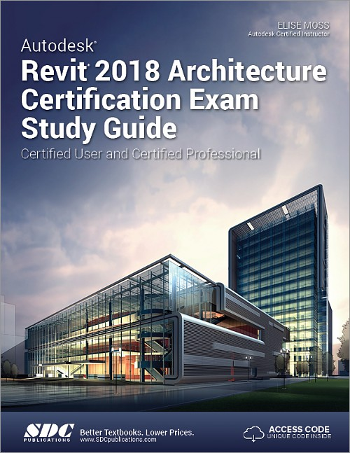 Autodesk revit 2018 architecture certification exam study for Architecture 2018