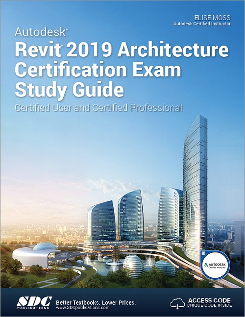 Autodesk Revit 2019 Architecture Certification Exam Study Guide ...