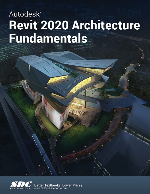 Autodesk Revit 2020 Architecture Fundamentals, Book, ISBN