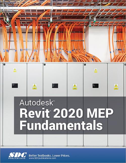 Autodesk Revit 2020 MEP Fundamentals, Book, ISBN: 978-1