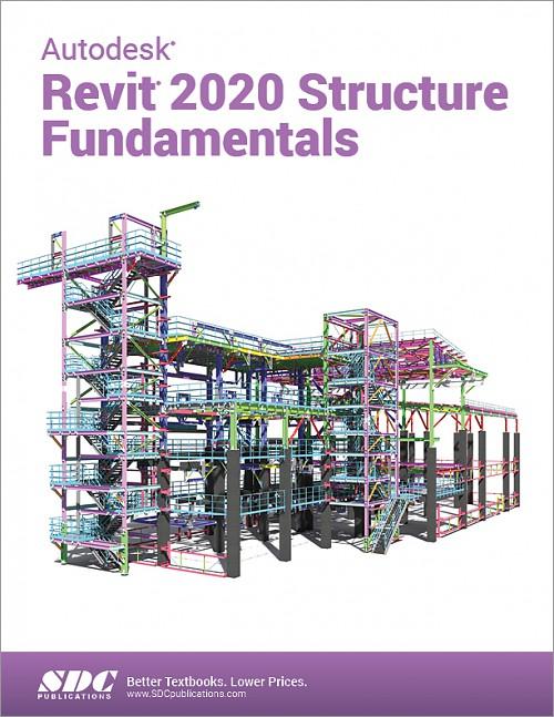Autodesk Revit 2020 Structure Fundamentals, Book, ISBN: 978-1-63057